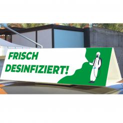 """Autodachschild """"Frisch desinfiziert"""""""