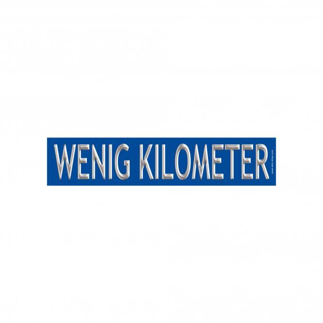 "Hinweisschild ""Wenig Kilometer"", 10 Stück | Wenig Kilometer"