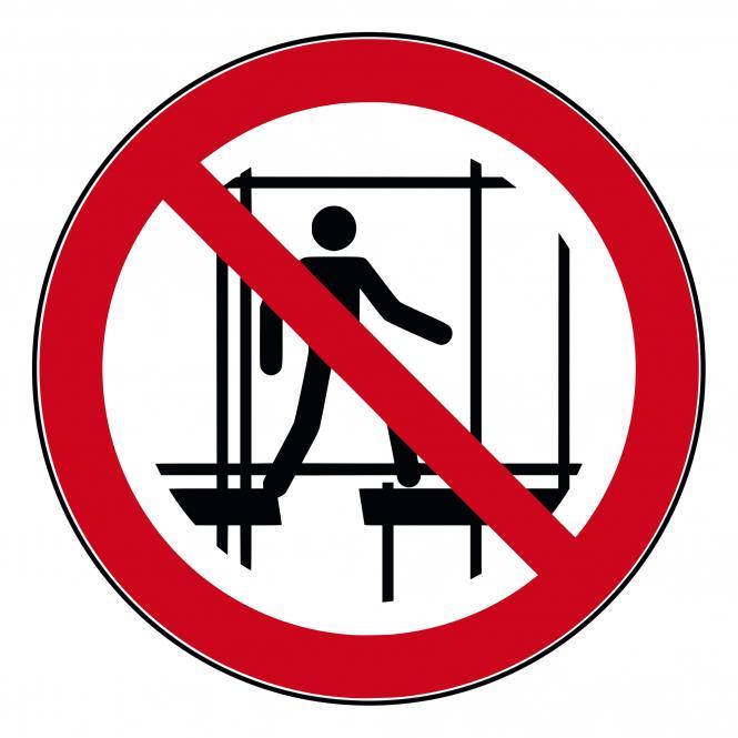 Verbotsschilder nach ASR A1.3 und DIN EN 7010 | Benutzen des unvollst. Gerüstes verboten | Kunststoff