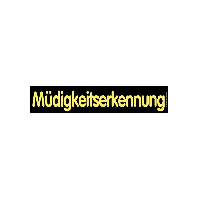 Hinweischilder schwarz/gelb 50 x 10cm | Müdigkeitserkennung