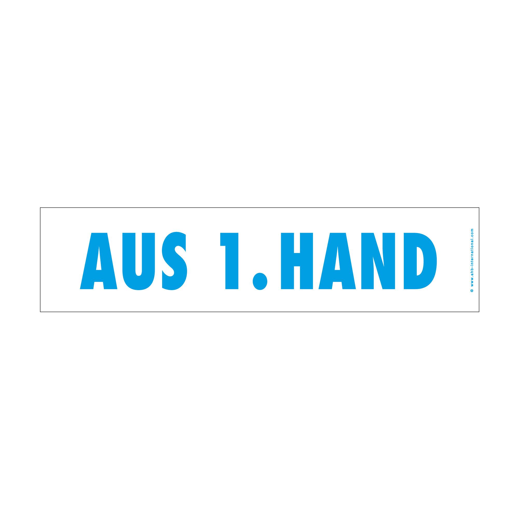 """Hinweisschild easy-stick """"Aus 1. Hand"""""""